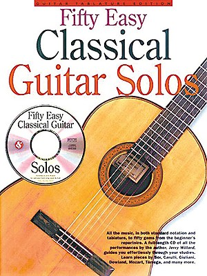 Fifty Easy Classical Guitar Solos By Willard, Jerry (EDT)