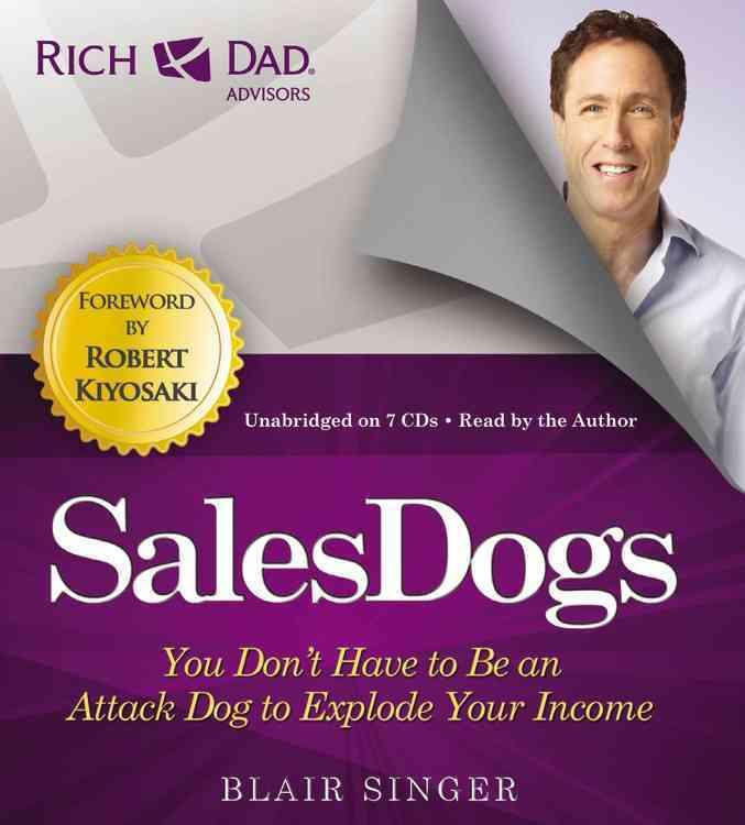 [CD] Rich Dad Advisors: Sales Dogs By Singer, Blair/ Singer, Blair (NRT)