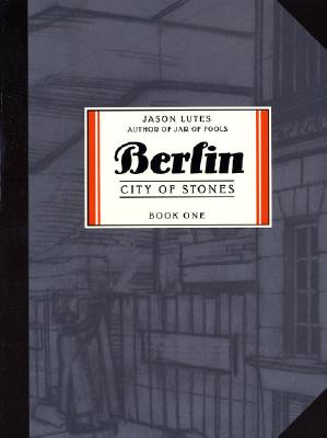 Berlin By Lutes, Jason
